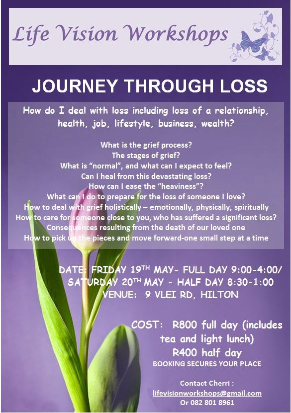 journey through loss life vision workshop