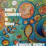 Rose's Rainbows
