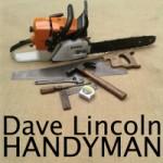 Dave Lincoln Handyman